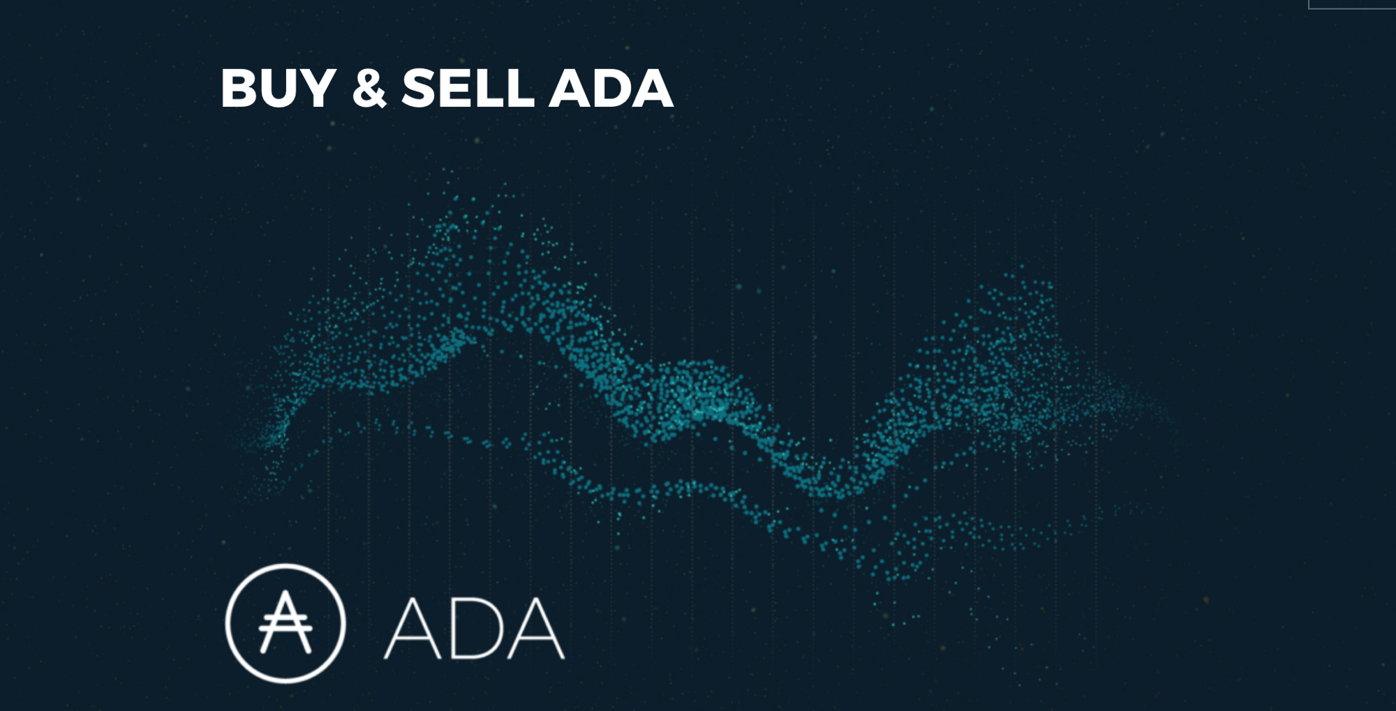 Cardano (ADA): How to Buy and Sell the Cryptocurrency