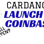 Agreement Signed for Custody & Staking of Cardano via Coinbase for 2020